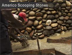 Americo_Scooping_Stones